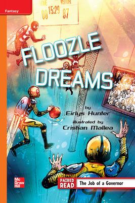 Reading Wonders Leveled Reader Floozle Dreams: Approaching Unit 4 Week 2 Grade 4