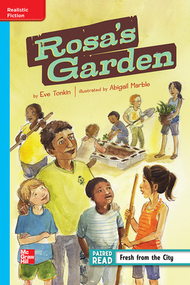 Reading Wonders Leveled Reader Rosa's Garden: On-Level Unit 1 Week 2 Grade 4