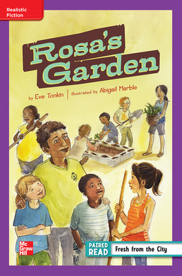 Reading Wonders Leveled Reader Rosa's Garden: ELL Unit 1 Week 2 Grade 4