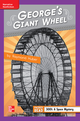 Reading Wonders Leveled Reader George's Giant Wheel: ELL Unit 1 Week 4 Grade 4
