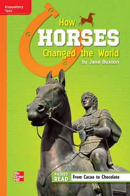 Reading Wonders Leveled Reader How Horses Changed the World: Approaching Unit 5 Week 3 Grade 6