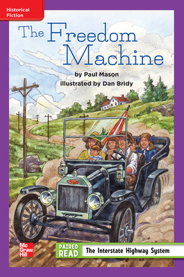 Reading Wonders Leveled Reader The Freedom Machine: ELL Unit 4 Week 3 Grade 4