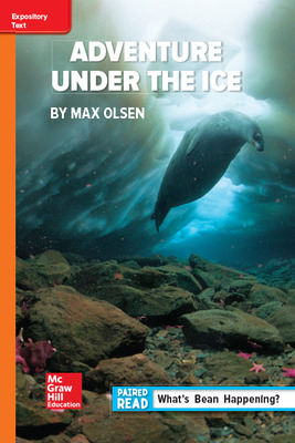 Reading Wonders Leveled Reader Adventure Under the Ice: Approaching Unit 6 Week 3 Grade 6