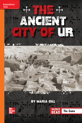 Reading Wonders Leveled Reader The Ancient City of Ur: Approaching Unit 6 Week 4 Grade 6