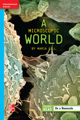 Reading Wonders Leveled Reader A Microscopic World: On-Level Unit 5 Week 5 Grade 6