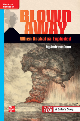 Reading Wonders Leveled Reader Blown Away: When Krakatoa Exploded: On-Level Unit 6 Week 2 Grade 6