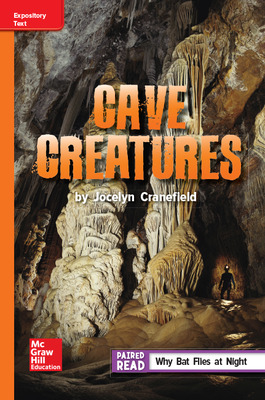 Reading Wonders Leveled Reader Cave Creatures: Approaching Unit 6 Week 3 Grade 5