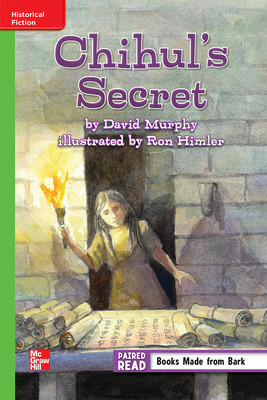 Reading Wonders Leveled Reader Chihul's Secret: Beyond Unit 2 Week 3 Grade 6