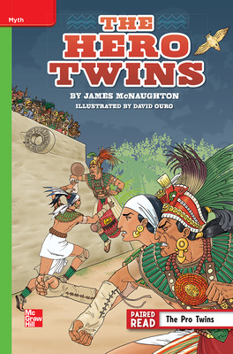 Reading Wonders Leveled Reader The Hero Twins: Beyond Unit 5 Week 1 Grade 6