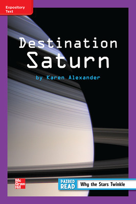 Reading Wonders Leveled Reader Destination Saturn: ELL Unit 3 Week 3 Grade 3