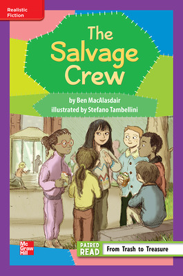 Reading Wonders Leveled Reader The Salvage Club: ELL Unit 5 Week 2 Grade 3