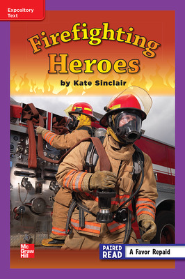 Reading Wonders Leveled Reader Firefighting Heroes: ELL Unit 5 Week 3 Grade 3