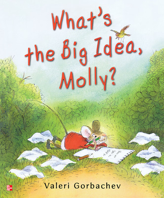 Reading Wonders Literature Big Book: What's the Big Idea, Molly? Grade K