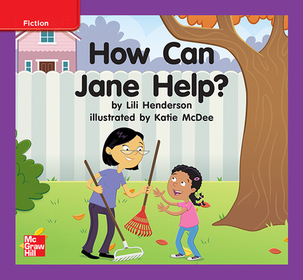Reading Wonders Leveled Reader How Can Jane Help?: ELL Unit 9 Week 1 Grade K