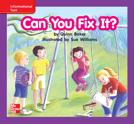 Reading Wonders Leveled Reader Can You Fix It?: ELL Unit 4 Week 3 Grade K