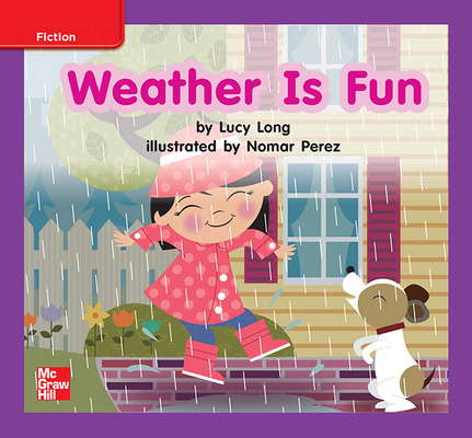 Reading Wonders Leveled Reader Weather Is Fun: ELL Unit 6 Week 2 Grade K