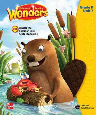 Reading Wonders, Grade K, Teacher's Edition Volume 7