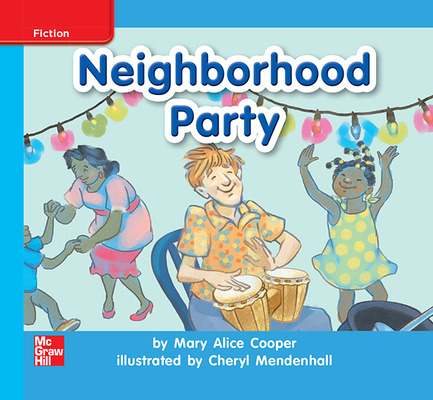 Reading Wonders Leveled Reader Neighborhood Party: On-Level Unit 4 Week 2 Grade K
