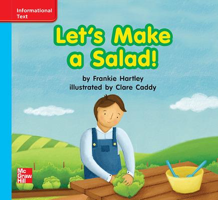 Reading Wonders Leveled Reader Let's Make a Salad!: On-Level Unit 5 Week 3 Grade K