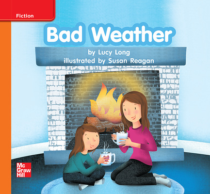 Reading Wonders Leveled Reader Bad Weather: Approaching Unit 6 Week 3 Grade K