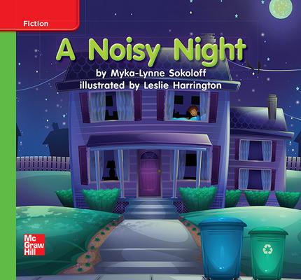 Reading Wonders Leveled Reader A Noisy Night: Beyond Unit 3 Week 2 Grade K