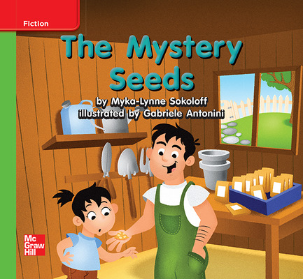 Reading Wonders Leveled Reader The Mystery Seeds: Beyond Unit 5 Week 1 Grade K