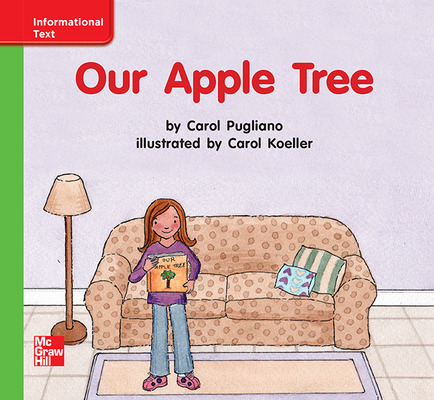 Reading Wonders Leveled Reader Our Apple Tree: Beyond Unit 5 Week 2 Grade K
