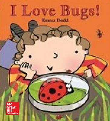 Reading Wonders Literature Big Book: I Love Bugs Grade K