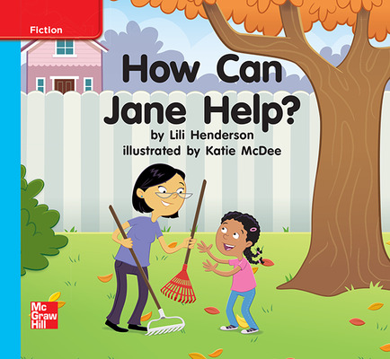Reading Wonders Leveled Reader How Can Jane Help?: On-Level Unit 9 Week 1 Grade K