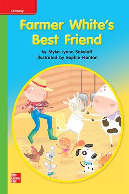 Reading Wonders Leveled Reader Farmer White's Best Friend: Beyond Unit 9 Week 2 Grade K