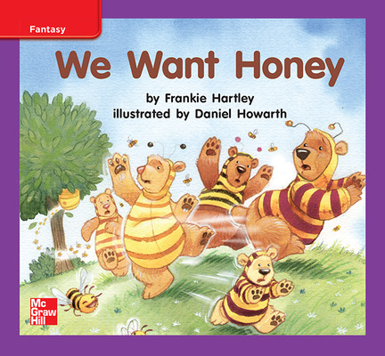 Reading Wonders Leveled Reader We Want Honey: ELL Unit 10 Week 1 Grade K