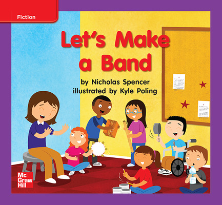 Reading Wonders Leveled Reader Let's Make a Band: ELL Unit 10 Week 2 Grade K