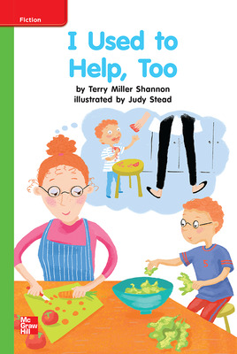 Reading Wonders Leveled Reader I Used to Help Too: Beyond Unit 9 Week 1 Grade K