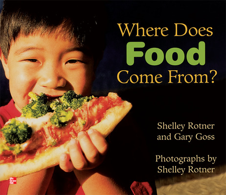 Reading Wonders Literature Big Book: Where Does Food Come From Grade 1
