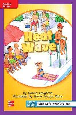 Reading Wonders Leveled Reader Heat Wave: ELL Unit 6 Week 3 Grade 1