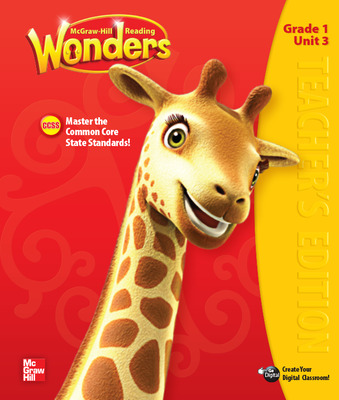 Reading Wonders, Grade 1, Teacher Edition Volume 3