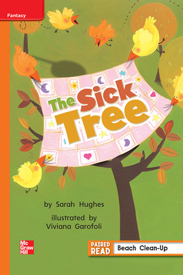 Reading Wonders Leveled Reader The Sick Tree: Approaching Unit 2 Week 4 Grade 1