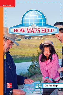 Reading Wonders Leveled Reader How Maps Help: Approaching Unit 2 Week 5 Grade 1