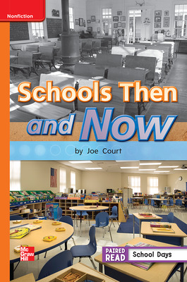 Reading Wonders Leveled Reader Schools Then and Now: Approaching Unit 3 Week 4 Grade 1