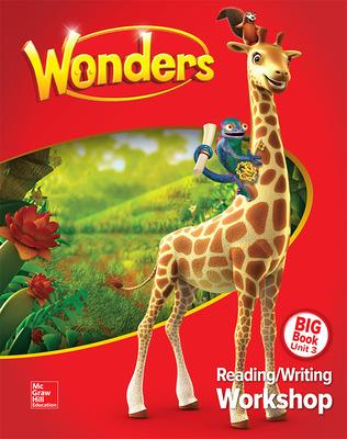 Wonders Reading/Writing Workshop Big Book Volume 3, Grade 1