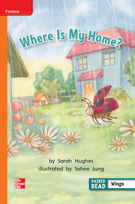 Reading Wonders Leveled Reader Where Is My Home?: Approaching Unit 4 Week 4 Grade 1