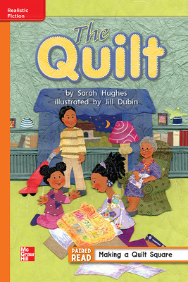 Reading Wonders Leveled Reader The Quilt: Approaching Unit 6 Week 4 Grade 1