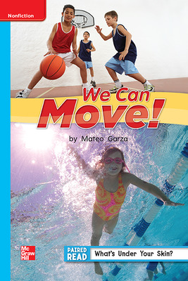 Reading Wonders Leveled Reader We Can Move!: On-Level Unit 1 Week 5 Grade 1