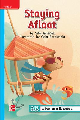 Reading Wonders Leveled Reader Staying Afloat: On-Level Unit 2 Week 2 Grade 1