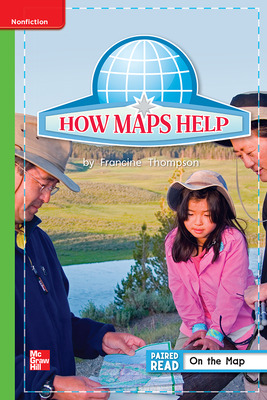 Reading Wonders Leveled Reader How Maps Help: Beyond Unit 2 Week 5 Grade 1