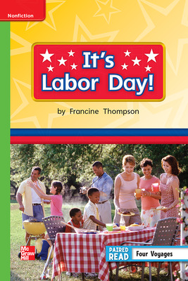 Reading Wonders Leveled Reader It's Labor Day!: Beyond Unit 6 Week 5 Grade 1