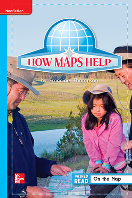 Reading Wonders Leveled Reader How Maps Help: On-Level Unit 2 Week 5 Grade 1