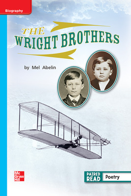 Reading Wonders Leveled Reader The Wright Brothers: On-Level Unit 5 Week 3 Grade 1