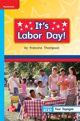 Reading Wonders Leveled Reader It's Labor Day!: On-Level Unit 6 Week 5 Grade 1
