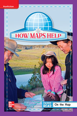 Reading Wonders Leveled Reader How Maps Help: ELL Unit 2 Week 5 Grade 1